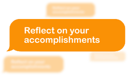 Reflect on your accomplishments