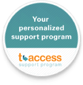 tAccess support program: helpful tips, support, and savings